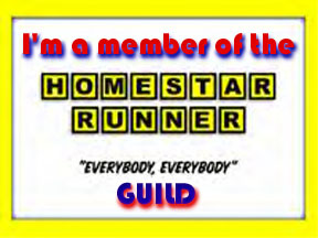 The Homestar Runner Guild. Everybody! Everybody!